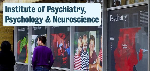 Institute of Psychiatry, Psychology & Neuroscience   King ...